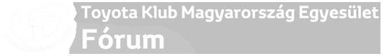 Toyota Klub Magyarország Egyesület  -  Fórum